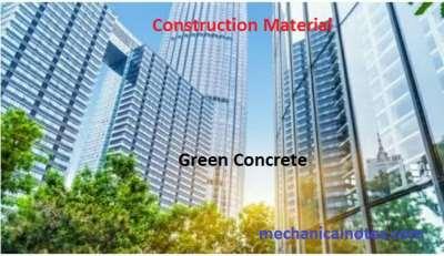 Green Concrete | Introduction, Materials, Types, Advantages, Limitations
