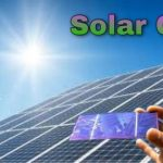Solar Cell || Definition, Working, Types, Applications & Advantages